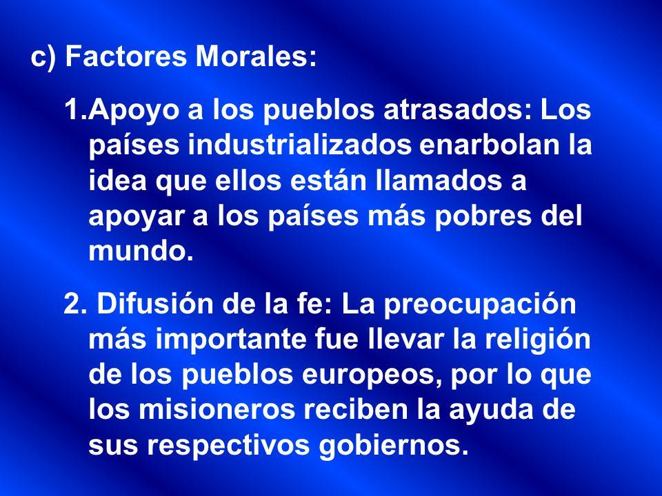 c) Factores Morales: