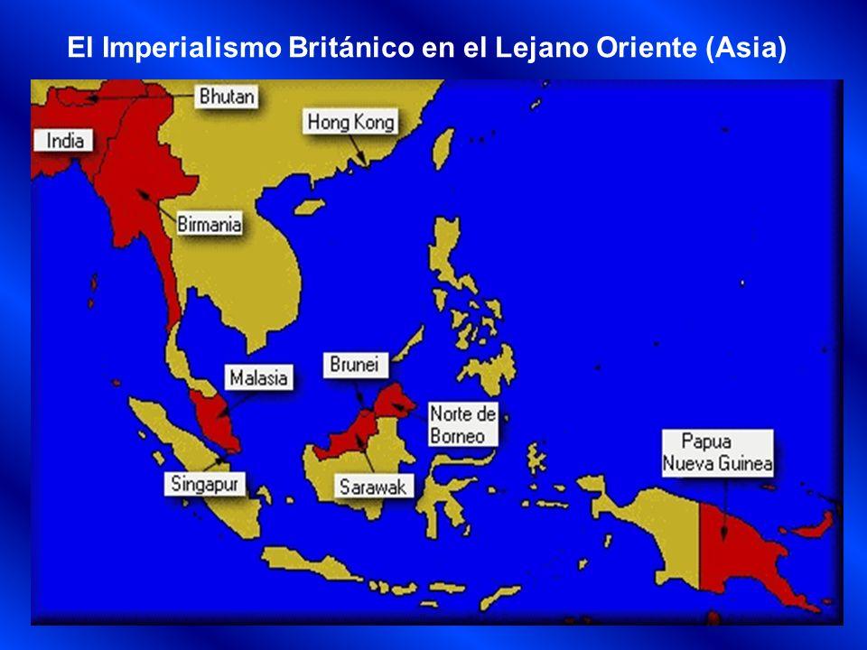 El Imperialismo Británico en el Lejano Oriente (Asia)
