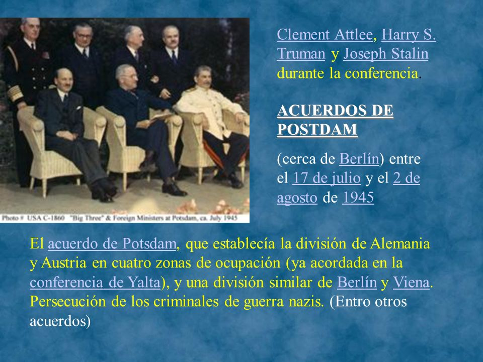 Clement Attlee, Harry S. Truman y Joseph Stalin durante la conferencia.