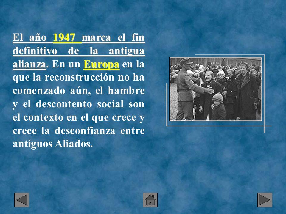 El año 1947 marca el fin definitivo de la antigua alianza