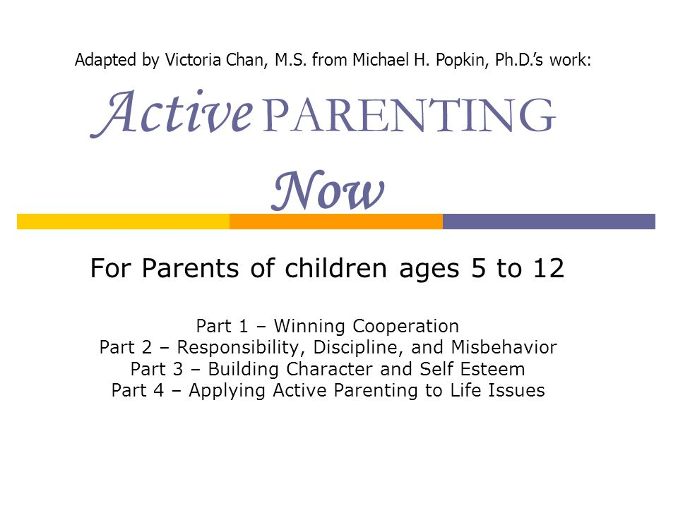 Active PARENTING Now For Parents of children ages 5 to 12