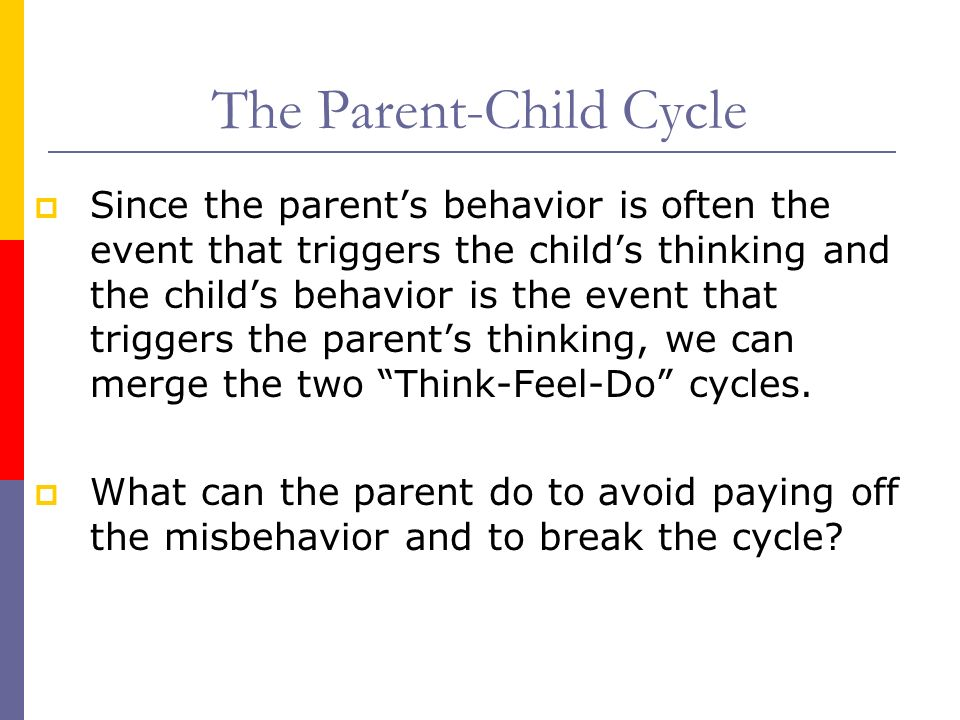 The Parent-Child Cycle