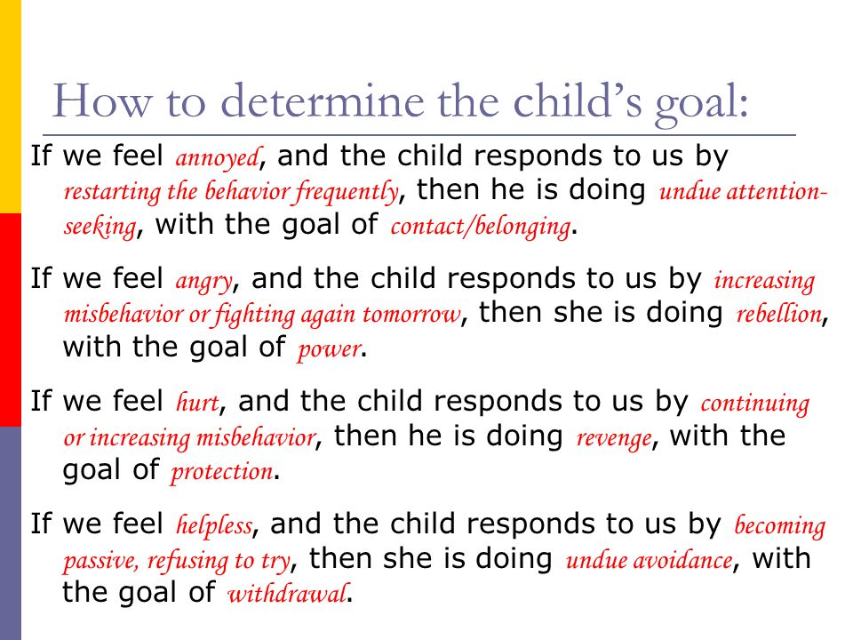 How to determine the child's goal: