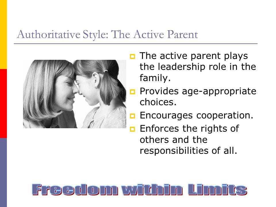 Authoritative Style: The Active Parent