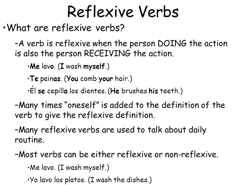 Reflexive Verbs What are reflexive verbs