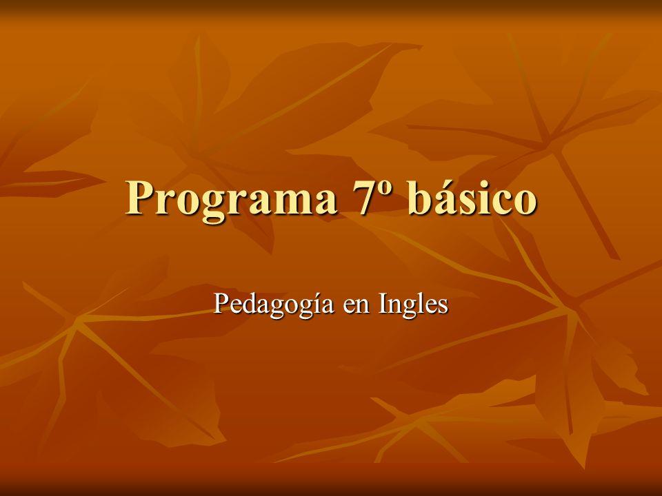 Programa 7º básico Pedagogía en Ingles