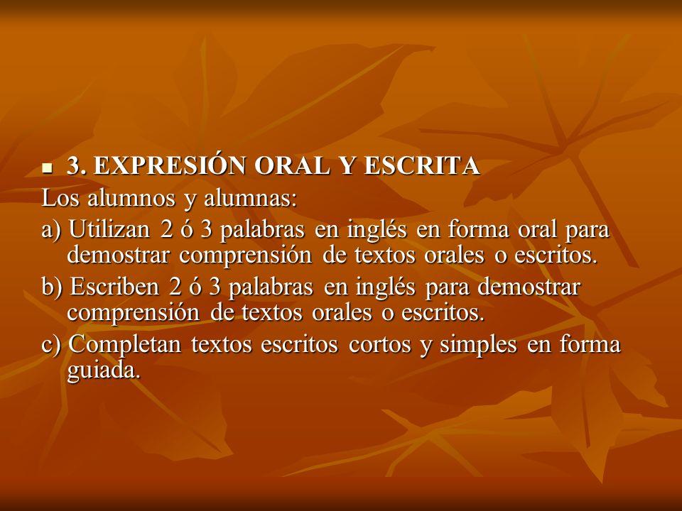 3. EXPRESIÓN ORAL Y ESCRITA