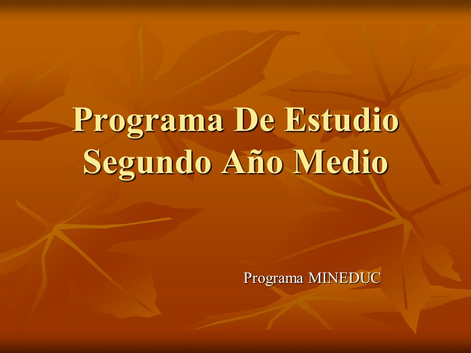 Programa De Estudio Segundo Año Medio