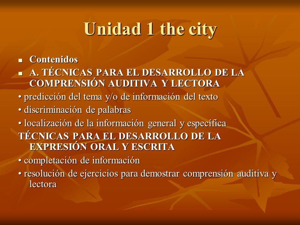 Unidad 1 the city Contenidos