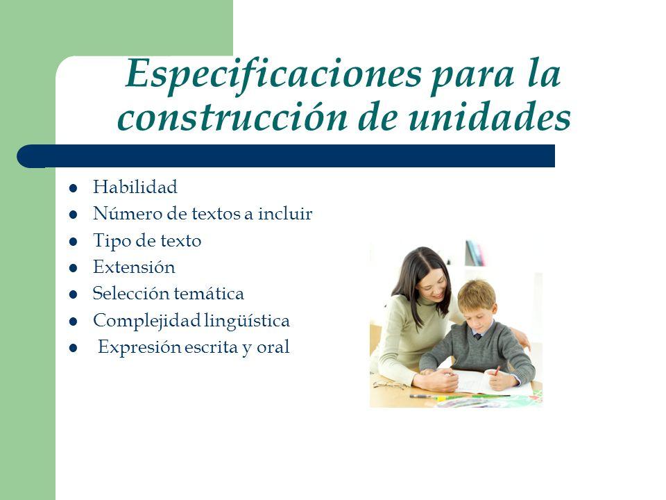 Especificaciones para la construcción de unidades