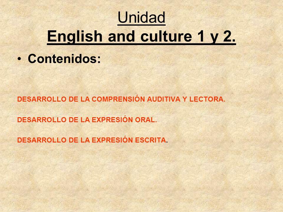 Unidad English and culture 1 y 2.