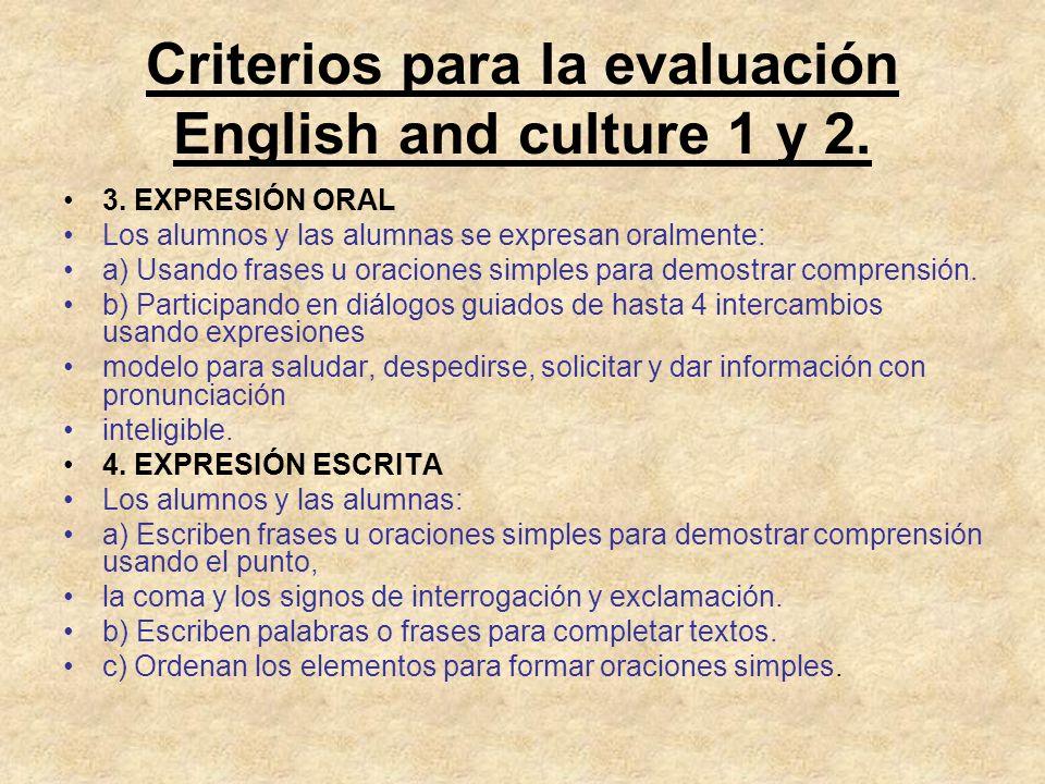 Criterios para la evaluación English and culture 1 y 2.
