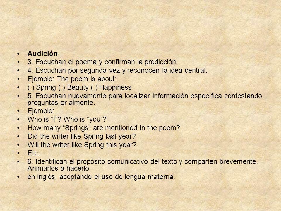 Audición3. Escuchan el poema y confirman la predicción. 4. Escuchan por segunda vez y reconocen la idea central.