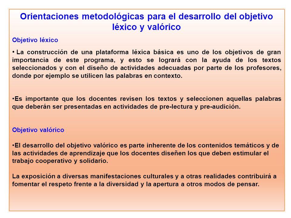 Orientaciones metodológicas para el desarrollo del objetivo léxico y valórico