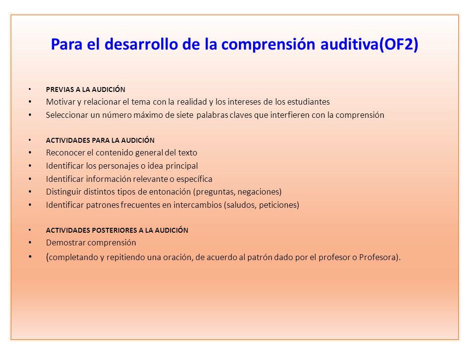 Para el desarrollo de la comprensión auditiva(OF2)