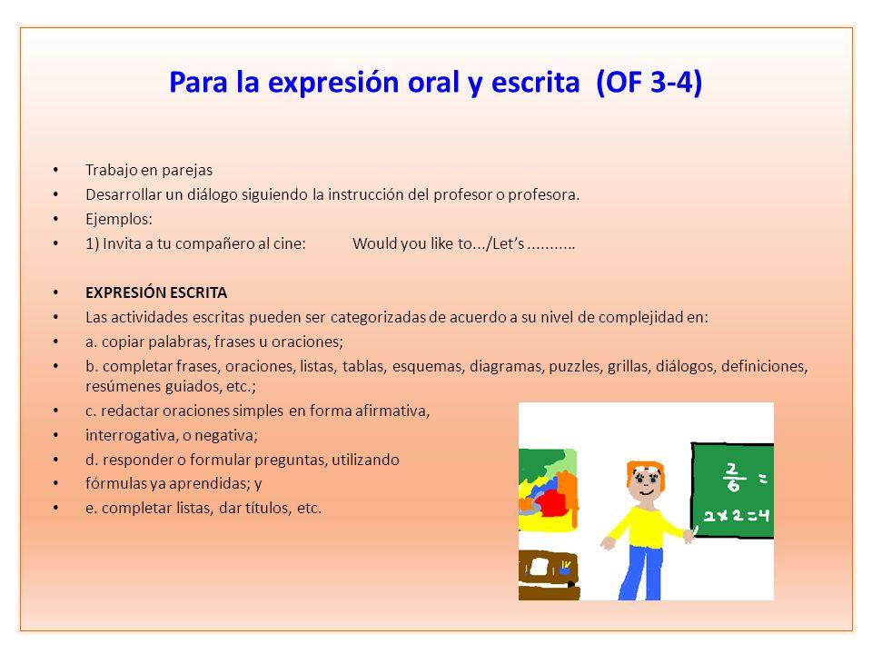 Para la expresión oral y escrita (OF 3-4)