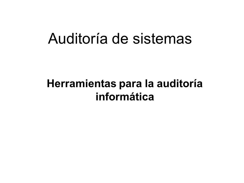 Herramientas para la auditoría informática