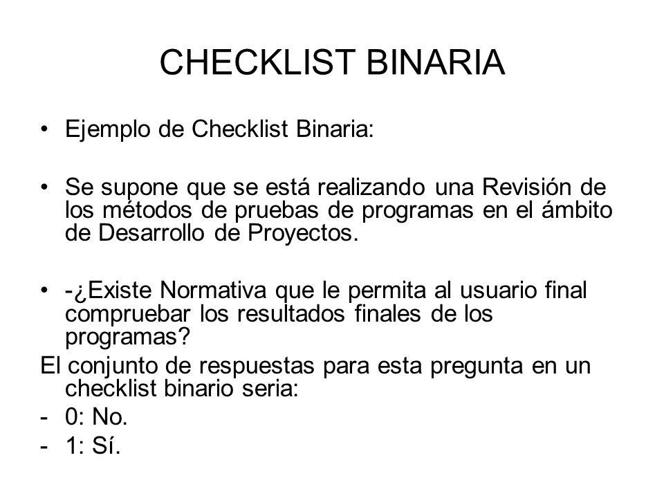CHECKLIST BINARIA Ejemplo de Checklist Binaria: