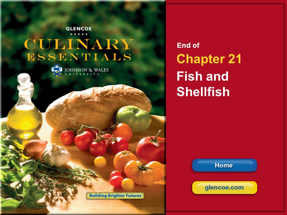 End of Chapter 21 Fish and Shellfish