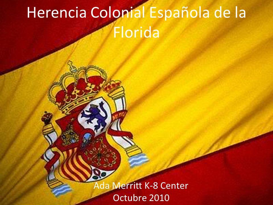 Herencia Colonial Española de la Florida