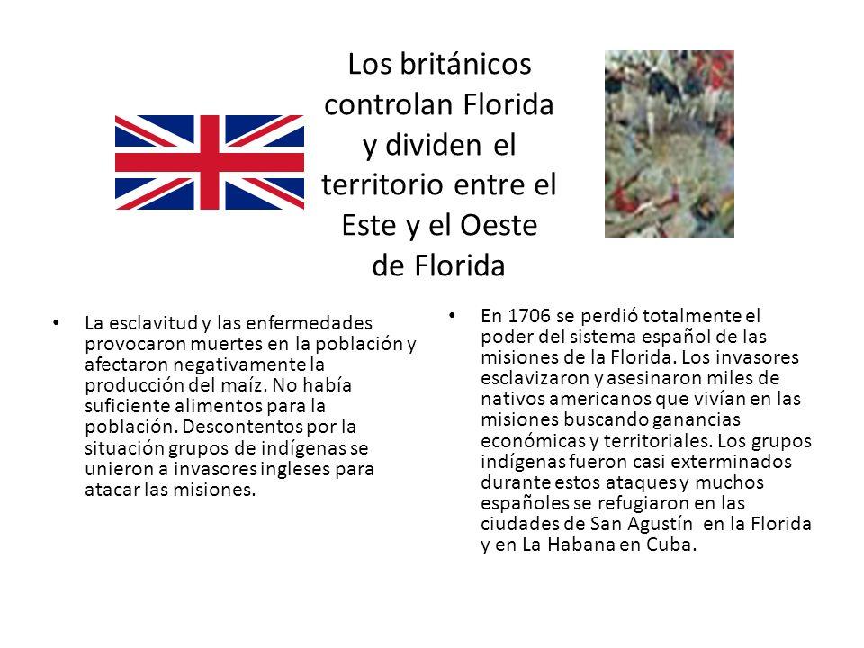 Los británicos controlan Florida y dividen el territorio entre el Este y el Oeste de Florida