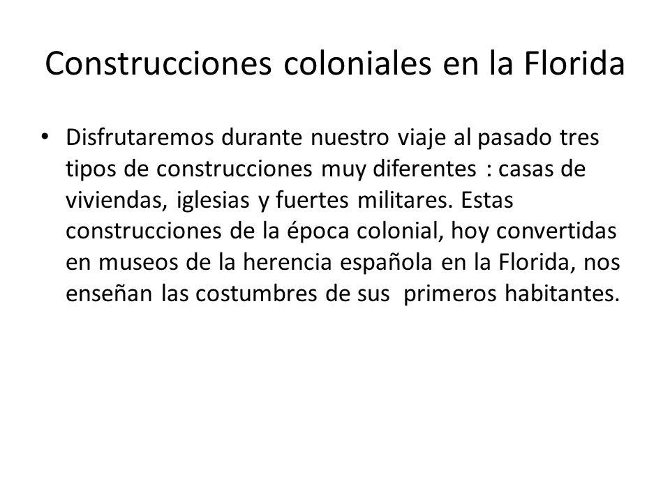 Construcciones coloniales en la Florida