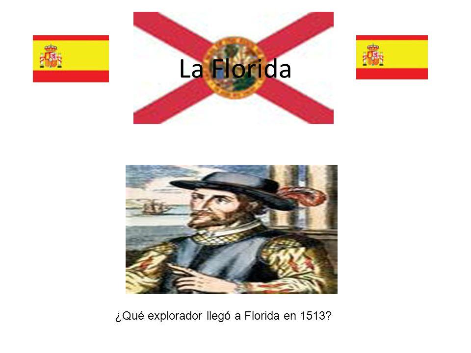 La Florida ¿Qué explorador llegó a Florida en 1513