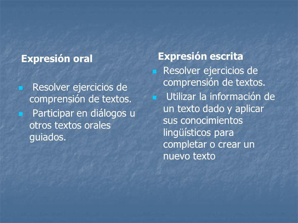 Expresión escritaResolver ejercicios de comprensión de textos.