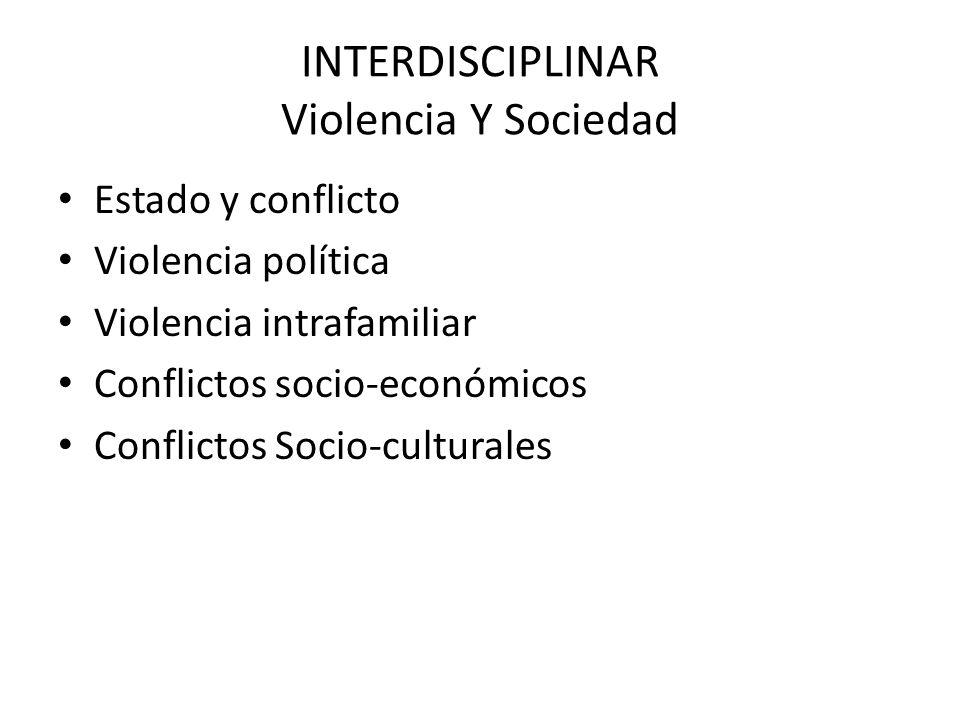 INTERDISCIPLINAR Violencia Y Sociedad