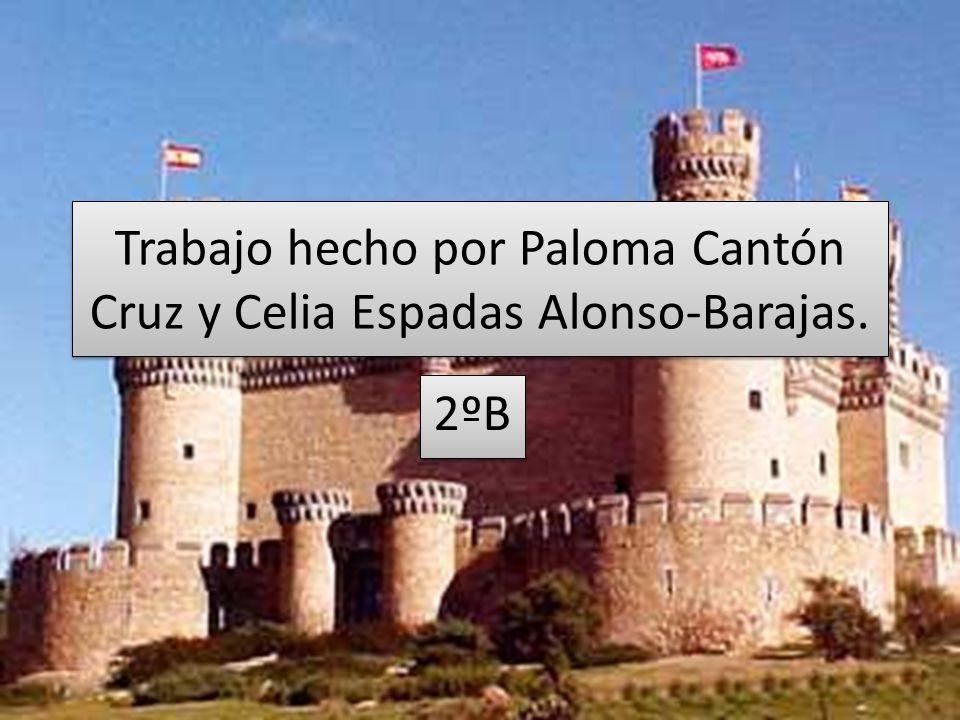 Trabajo hecho por Paloma Cantón Cruz y Celia Espadas Alonso-Barajas.