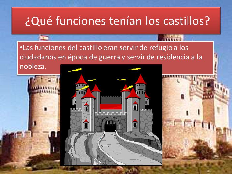 ¿Qué funciones tenían los castillos