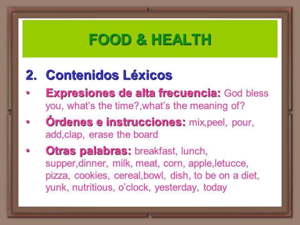 FOOD & HEALTH Contenidos Léxicos