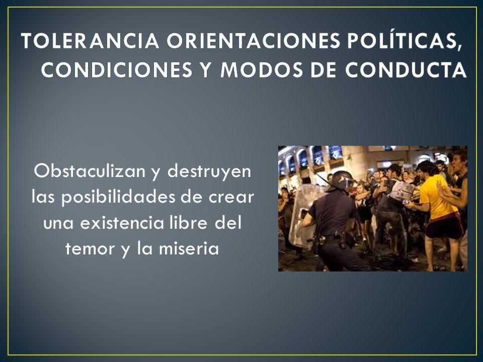 TOLERANCIA ORIENTACIONES POLÍTICAS, CONDICIONES Y MODOS DE CONDUCTA