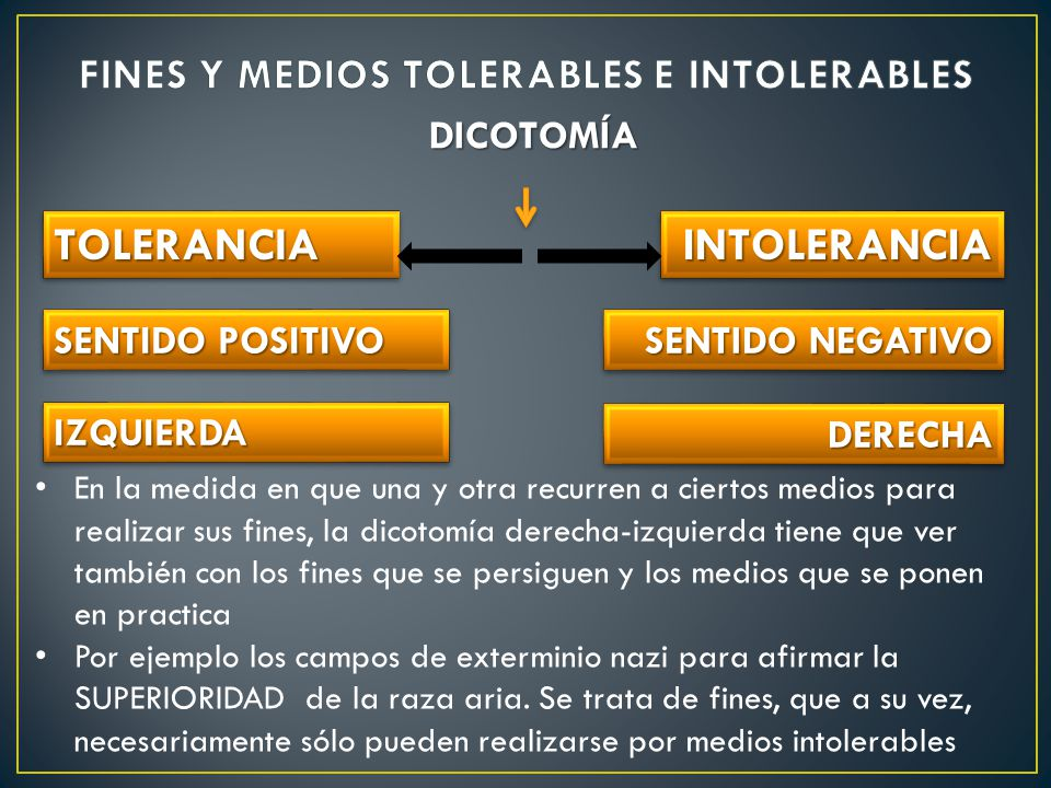 FINES Y MEDIOS TOLERABLES E INTOLERABLES