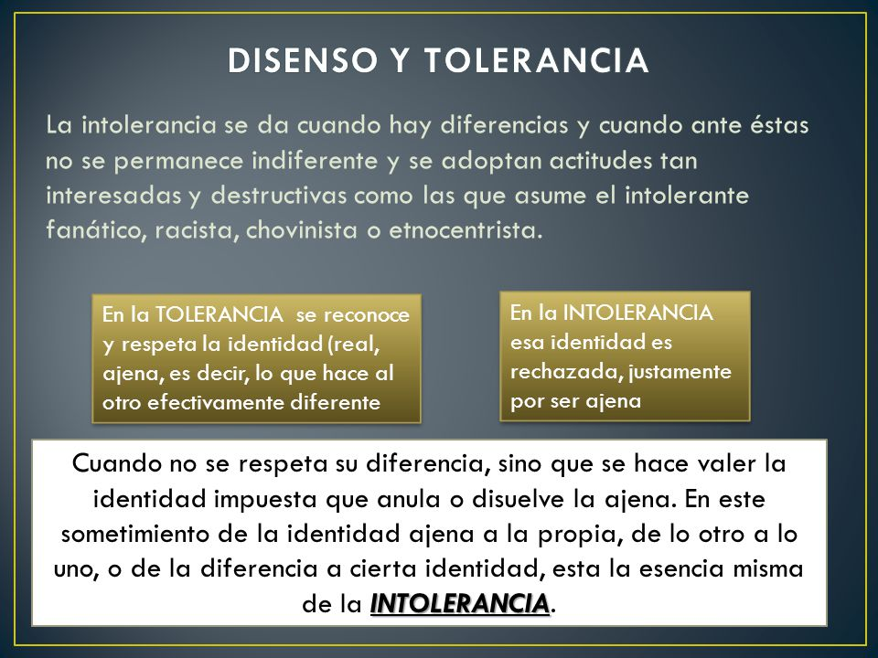 DISENSO Y TOLERANCIA