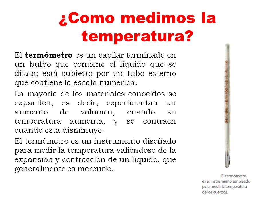 ¿Como medimos la temperatura
