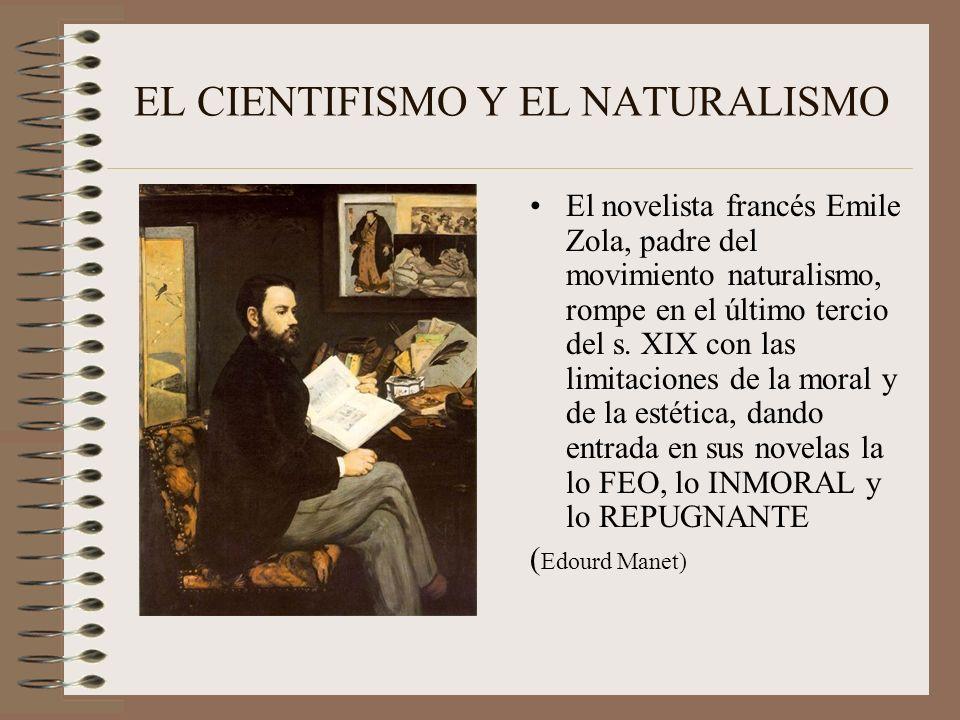 EL CIENTIFISMO Y EL NATURALISMO