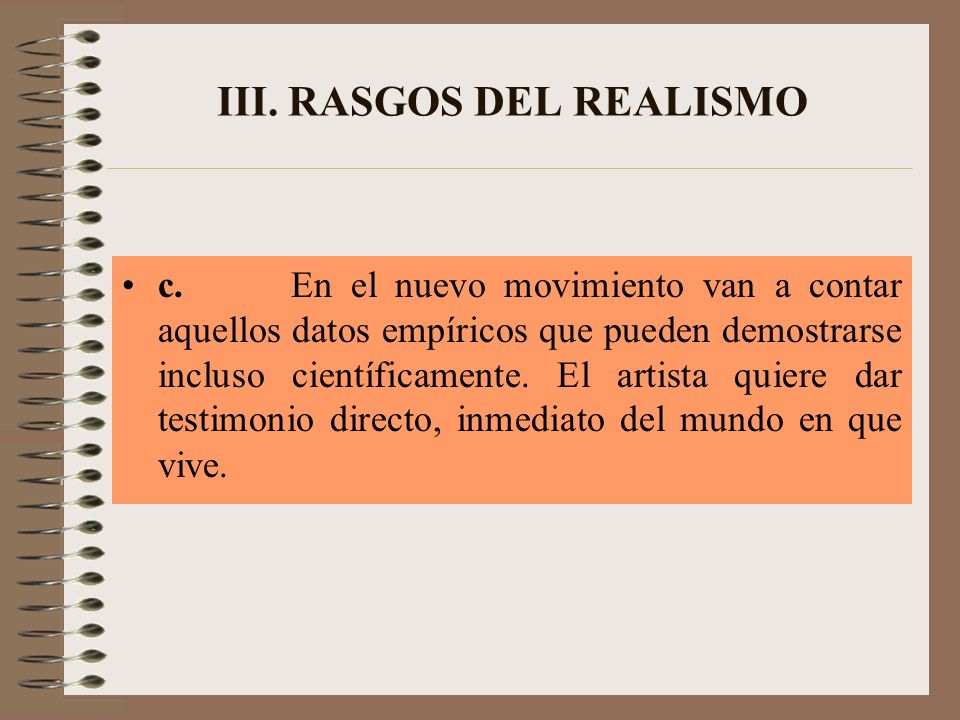 III. RASGOS DEL REALISMO