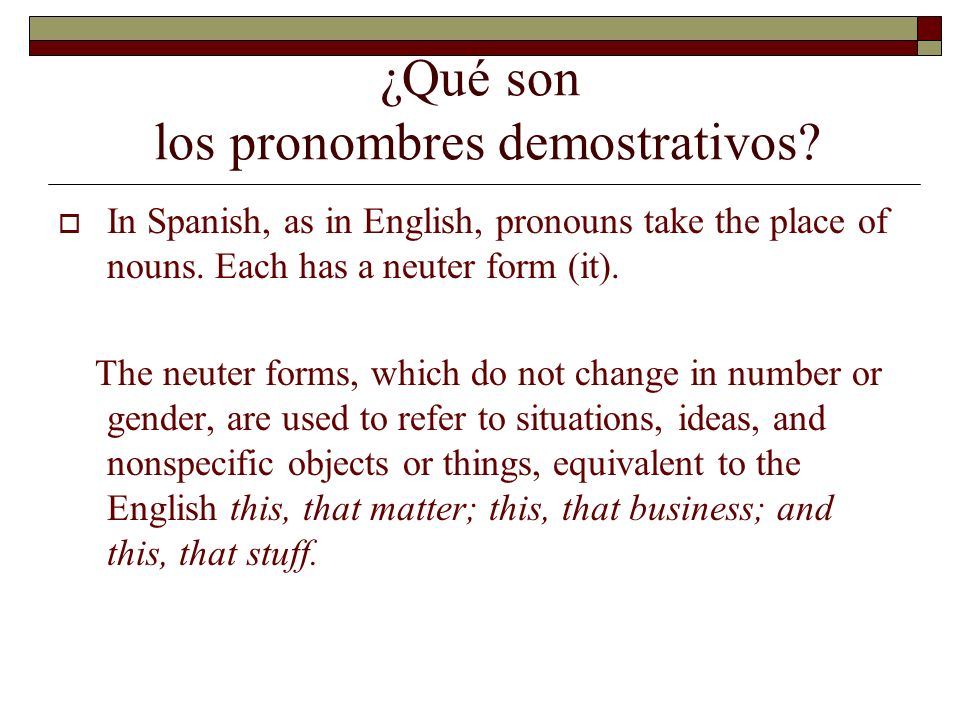 ¿Qué son los pronombres demostrativos
