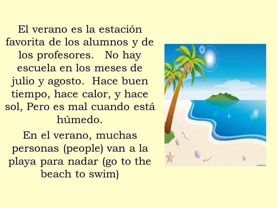 El verano es la estación favorita de los alumnos y de los profesores