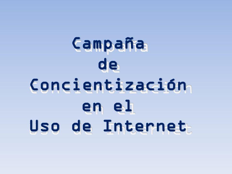 Campaña de Concientización en el Uso de Internet