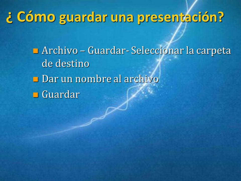 ¿ Cómo guardar una presentación