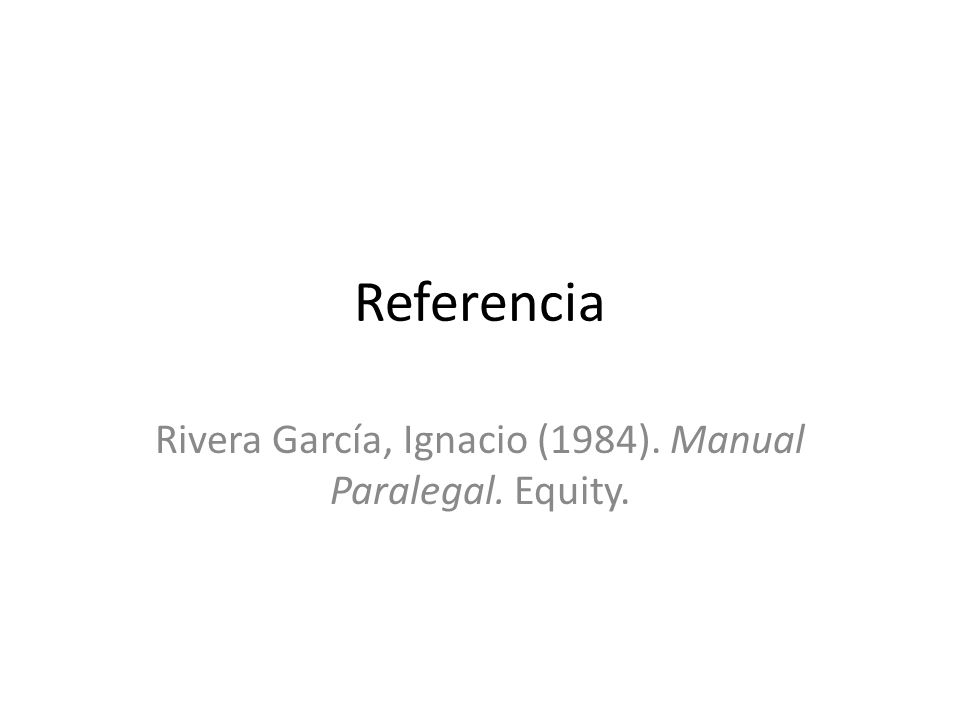 Rivera García, Ignacio (1984). Manual Paralegal. Equity.