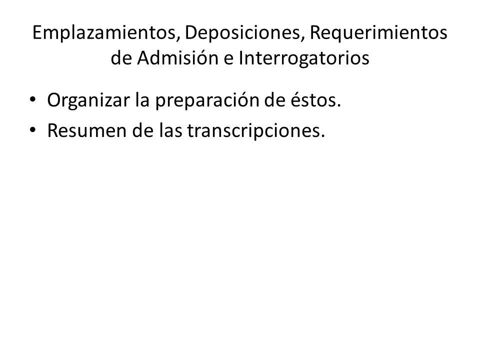 Emplazamientos, Deposiciones, Requerimientos de Admisión e Interrogatorios