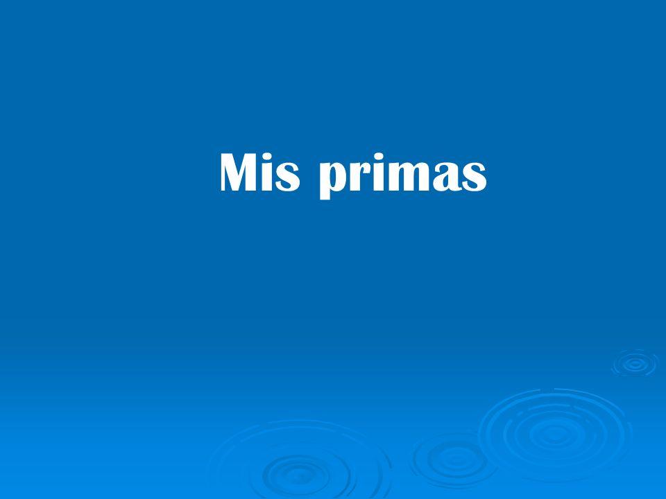Mis primas