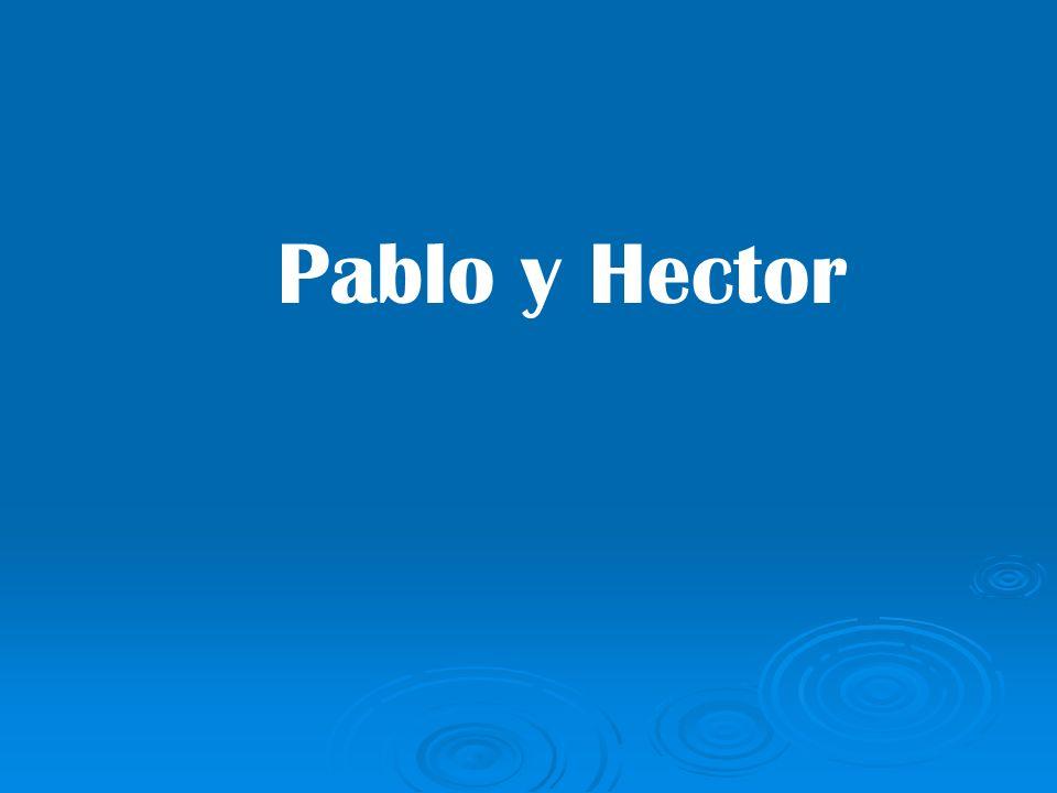 Pablo y Hector