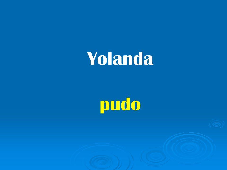 Yolanda pudo