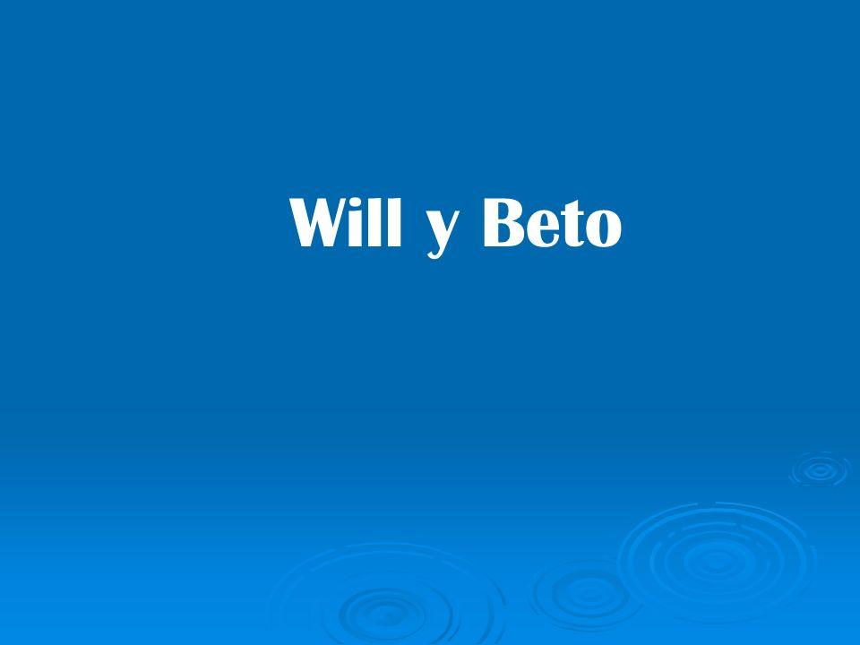 Will y Beto