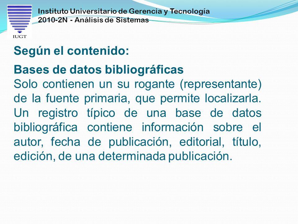 Según el contenido: Bases de datos bibliográficas.