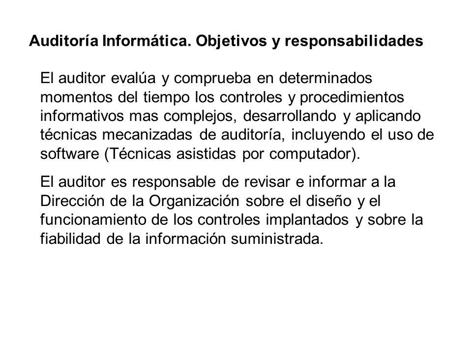 Auditoría Informática. Objetivos y responsabilidades